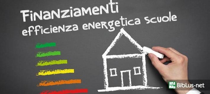 finanziamenti_efficienza_energetica_scuole 2016